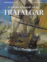 GRANDI BATTAGLIE NAVALI TRAFALGAR di DELITTE J. - BECHU D.