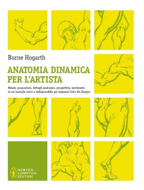 ANATOMIA DINAMICA PER L'ARTISTA. EDIZ. ILLUSTRATA - 9788854121461