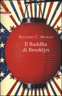 BUDDHA DI BROOKLYN di MORAIS RICHARD C.