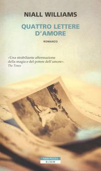 QUATTRO LETTERE D'AMORE di WILLIAMS NIALL
