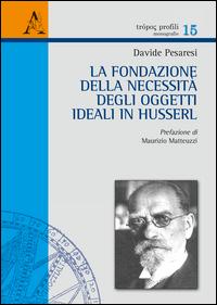 Copertina di: La fondazione della necessità degli oggetti ideali in Husserl