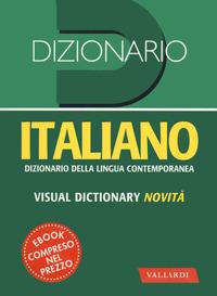 DIZIONARIO ITALIANO - DIZIONARIO DELLA LINGUA CONTEMPORANEA