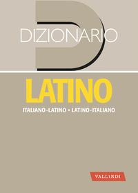 DIZIONARIO LATINO ITALIANO LATINO