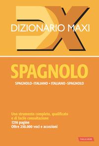 DIZIONARIO SPAGNOLO ITALIANO SPAGNOLO