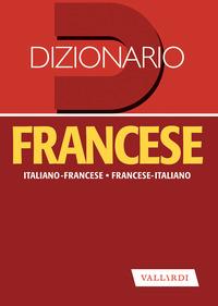 DIZIONARIO FRANCESE ITALIANO FRANCESE D