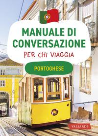 MANUALE DI CONVERSAZIONE PER CHI VIAGGIA PORTOGHESE
