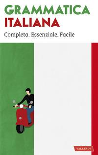 GRAMMATICA ITALIANA - COMPLETA ESSENZIALE FACILE