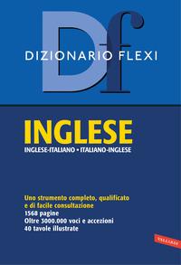 DIZIONARIO INGELSE ITALIANOI NGLESE FLEXI