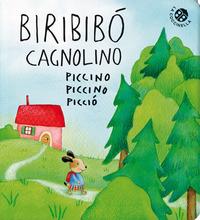 BIRIBIBO' CAGNOLINO PICCINO PICCINO PICCIO' di GAMBA-PAGNONI
