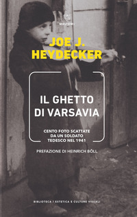 GHETTO DI VARSAVIA - CENTO FOTO SCATTATE DA UN SOLDATO TEDESCO NEL 1941 di HEYDECKER...