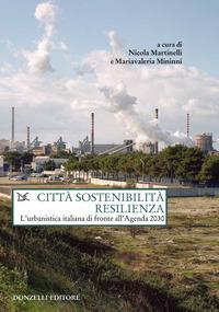 CITTA' SOSTENIBILITA' RESILIENZA - L'URBANISTICA ITALIANA DI FRONTE ALL'AGENDA 2030 di...
