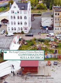 CONVERSAZIONI SULLA RICERCA di CROSTA P.L. - BIANCHETTI C.