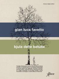 BJULA DELLE BETULLE di FAVETTO GIAN LUCA