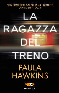 RAGAZZA DEL TRENO di HAWKINS PAULA