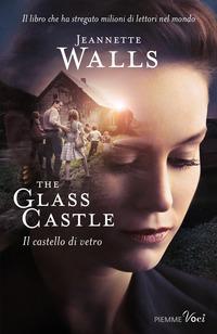 THE GLASS CASTLE di WALLS JEANNETTE