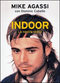 Copertina di: Indoor. La nostra storia