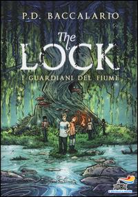 Copertina di: I guardiani del fiume. The Lock