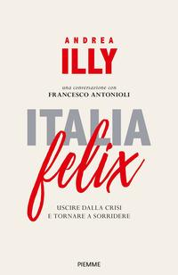 ITALIA FELIX di ILLY ANDREA