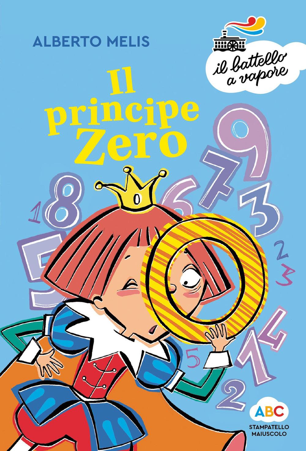 Il principe Zero. Ediz. a colori