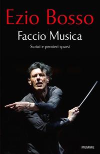 FACCIO MUSICA di BOSSO EZIO