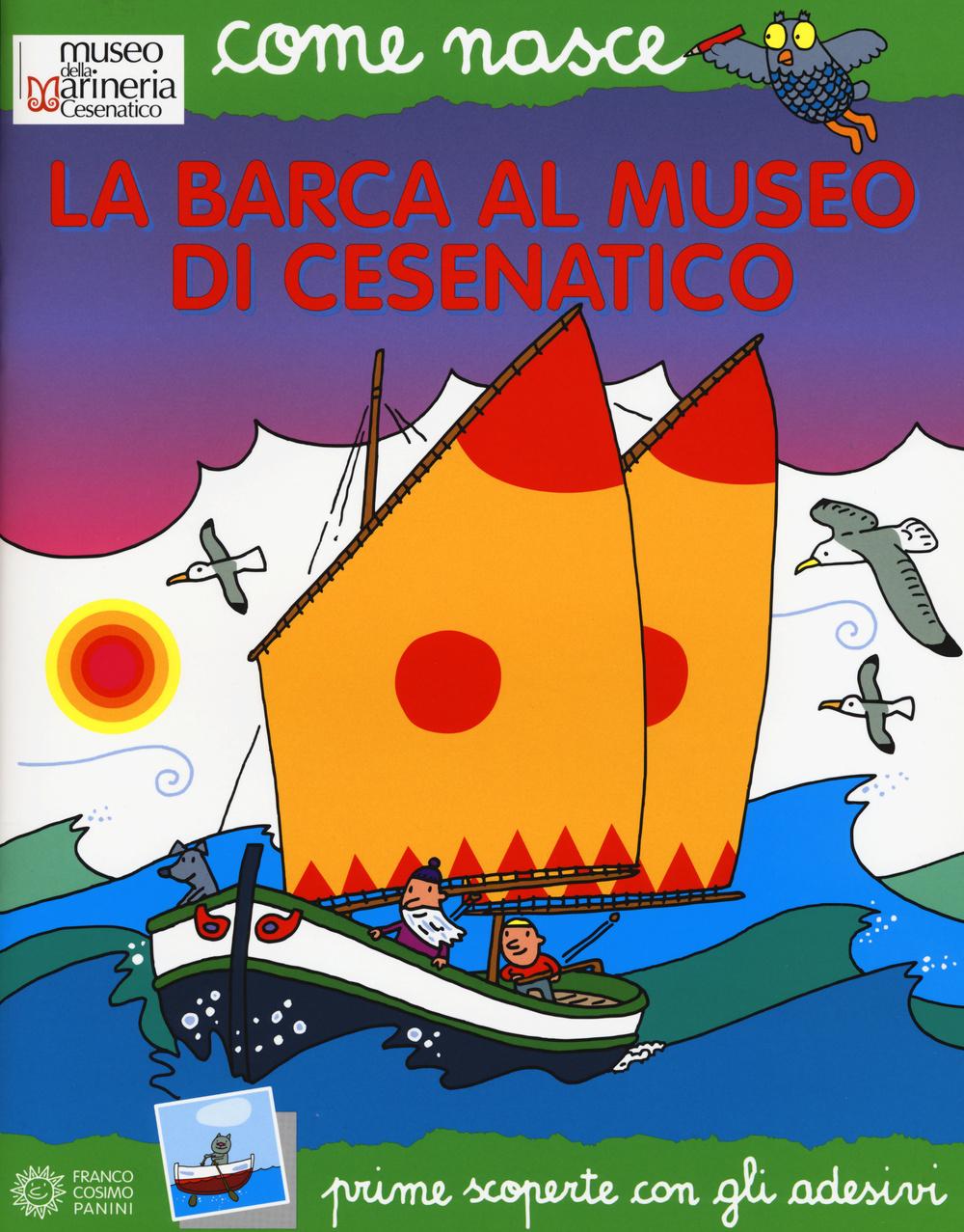 BARCA AL MUSEO DI CESENATICO. CON ADESIVI (LA) - 9788857008387
