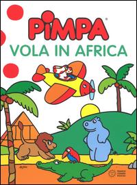 PIMPA VOLA IN AFRICA di ALTAN