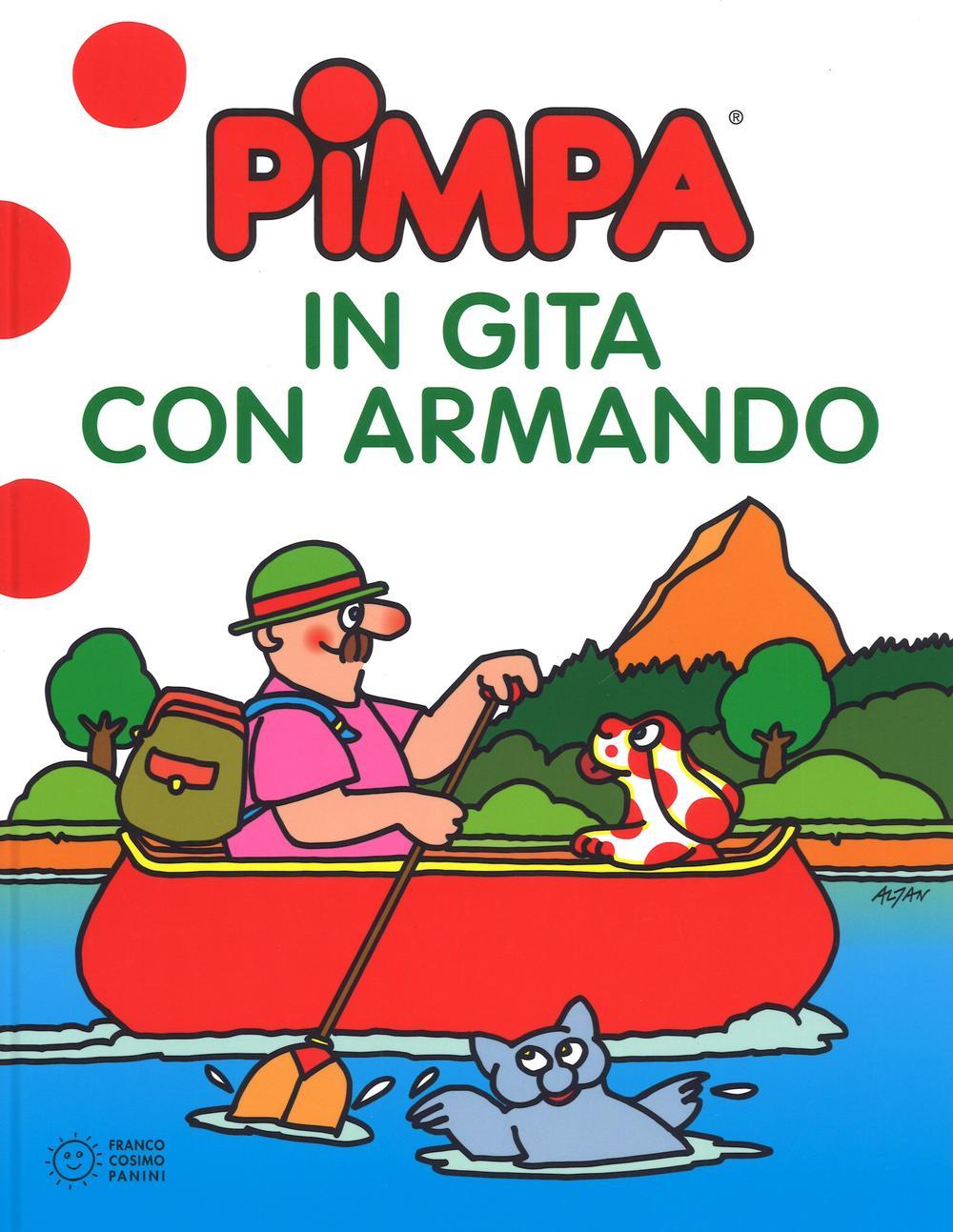 Pimpa in gita con Armando. Ediz. a colori