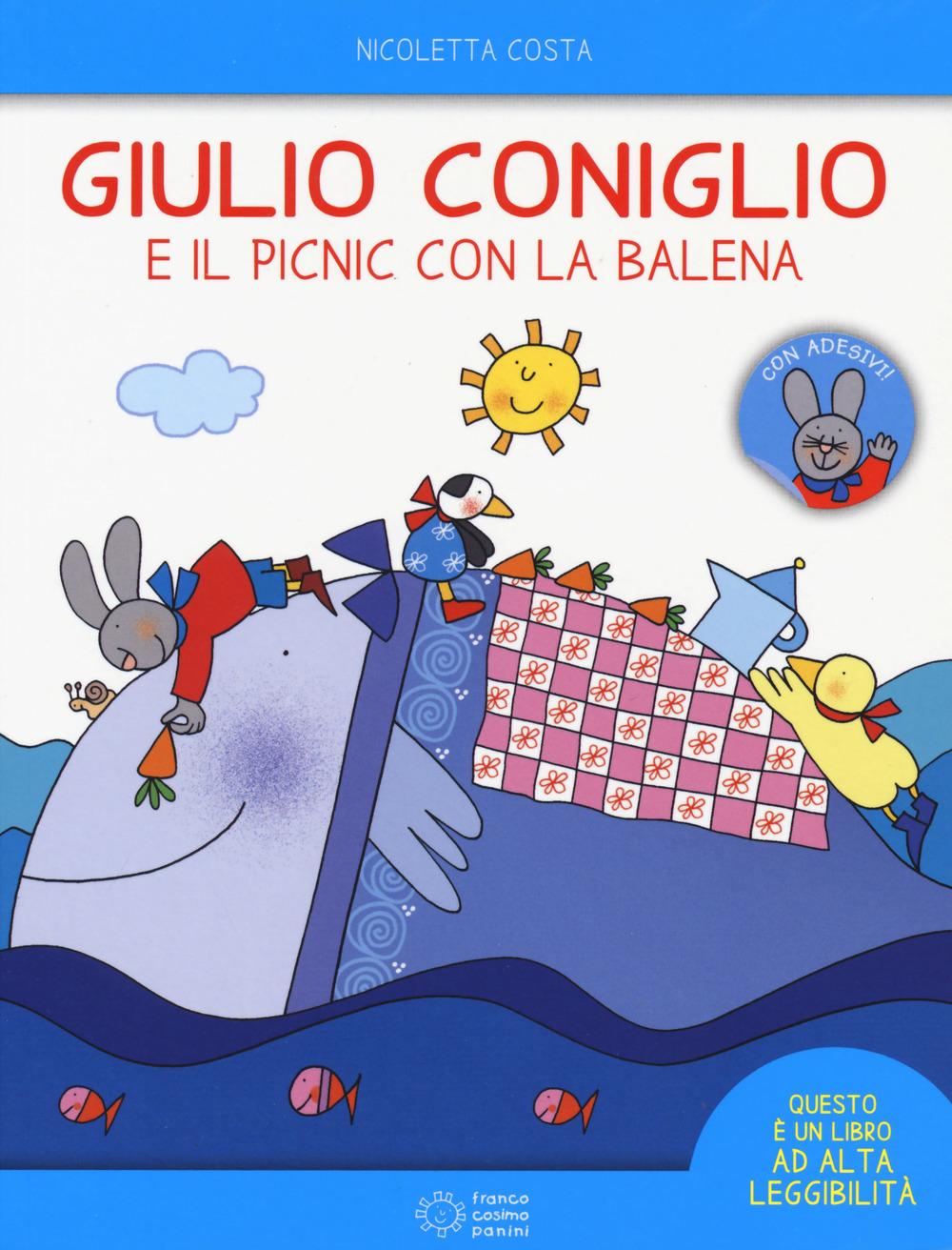 Giulio Coniglio e il picnic con la balena. Con adesivi. Ediz. a colori