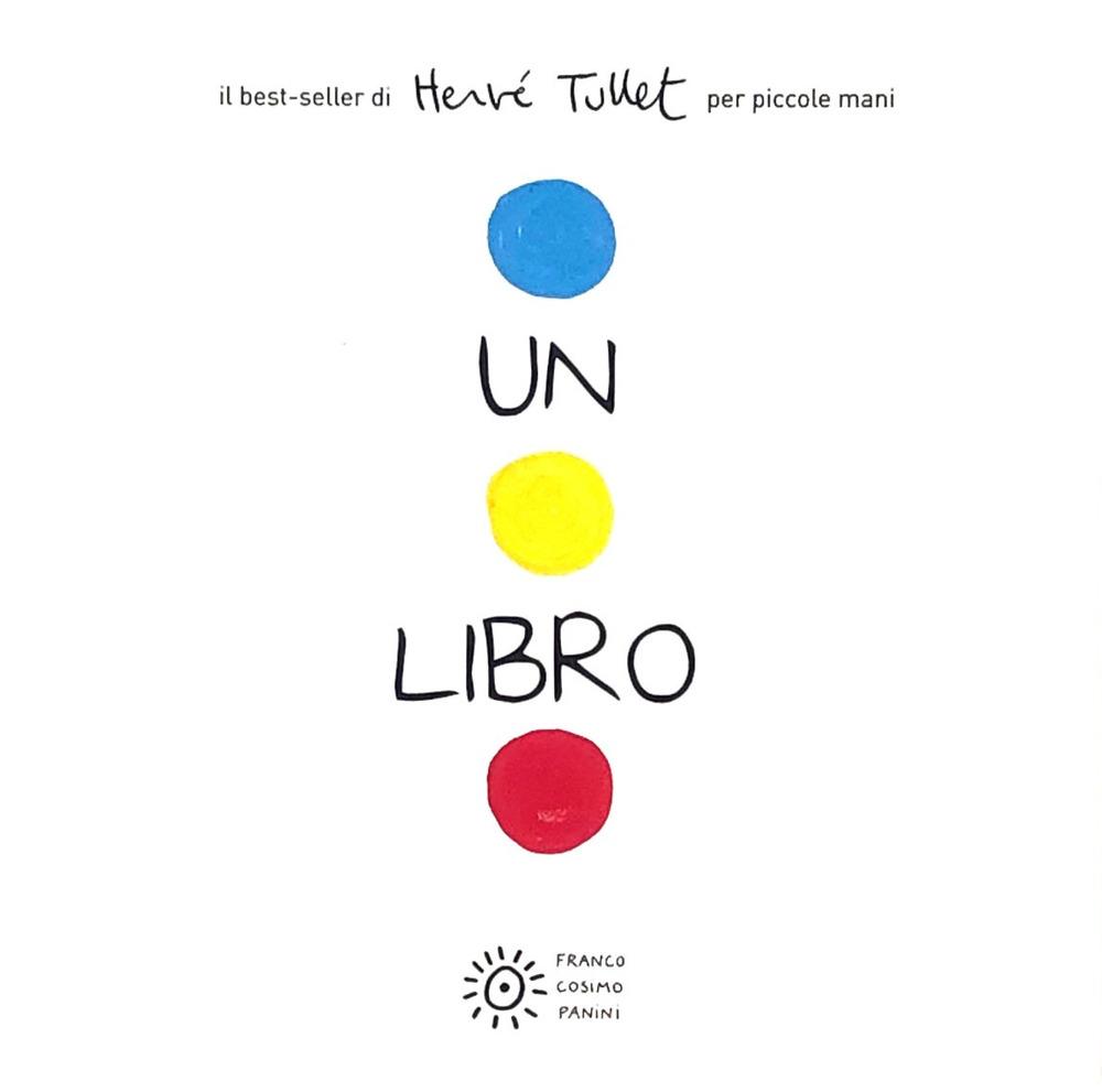 Un libro. Per piccole mani. Ediz. a colori
