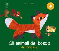 ANIMALI DEL BOSCO DA TOCCARE di RISTORD EMMANUEL