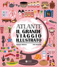 ATLANTE IL GRANDE VIAGGIO ILLUSTRATO di HEDELIN P. - AGUILERA P.