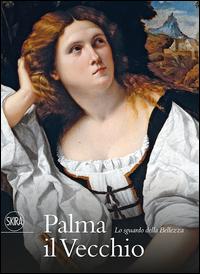 PALMA IL VECCHIO - LO SGUARDO DELLA BELLEZZA