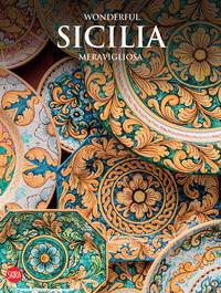 WONDERFUL SICILIA MERAVIGLIOSA di ZANELLA MASSIMO