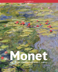 MONET DAL MUSEE MARMOTTAN MONET PARIGI di MATHIEU MARIANNE BELMONT SARAH