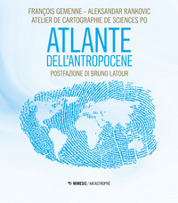 ATLANTE DELL'ANTROPOCENE di GEMENNE F. - RANKOVIC A.