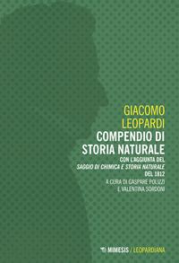 COMPENDIO DI STORIA NATURALE di LEOPARDI GIACOMO