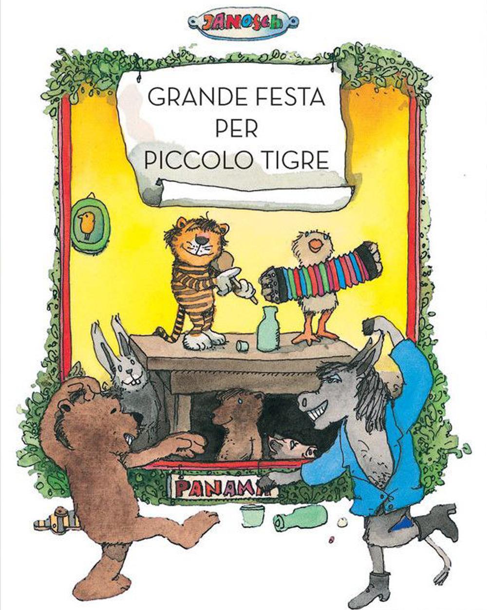 Grande festa per piccolo tigre