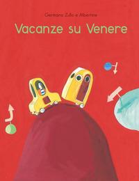 VACANZE SU VENERE di ZULLO G. - ALBERTINE