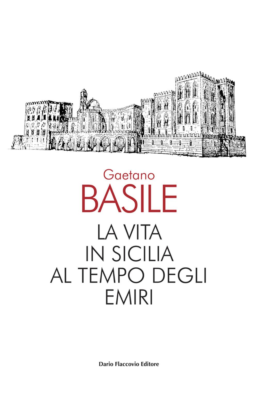 La vita in Sicilia al tempo degli emiri
