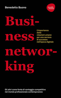 BUSINESS NETWORKING di BUONO BENEDETTO