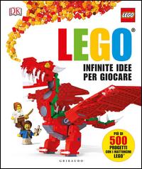 Copertina del Libro: Infinite idee per giocare. Lego