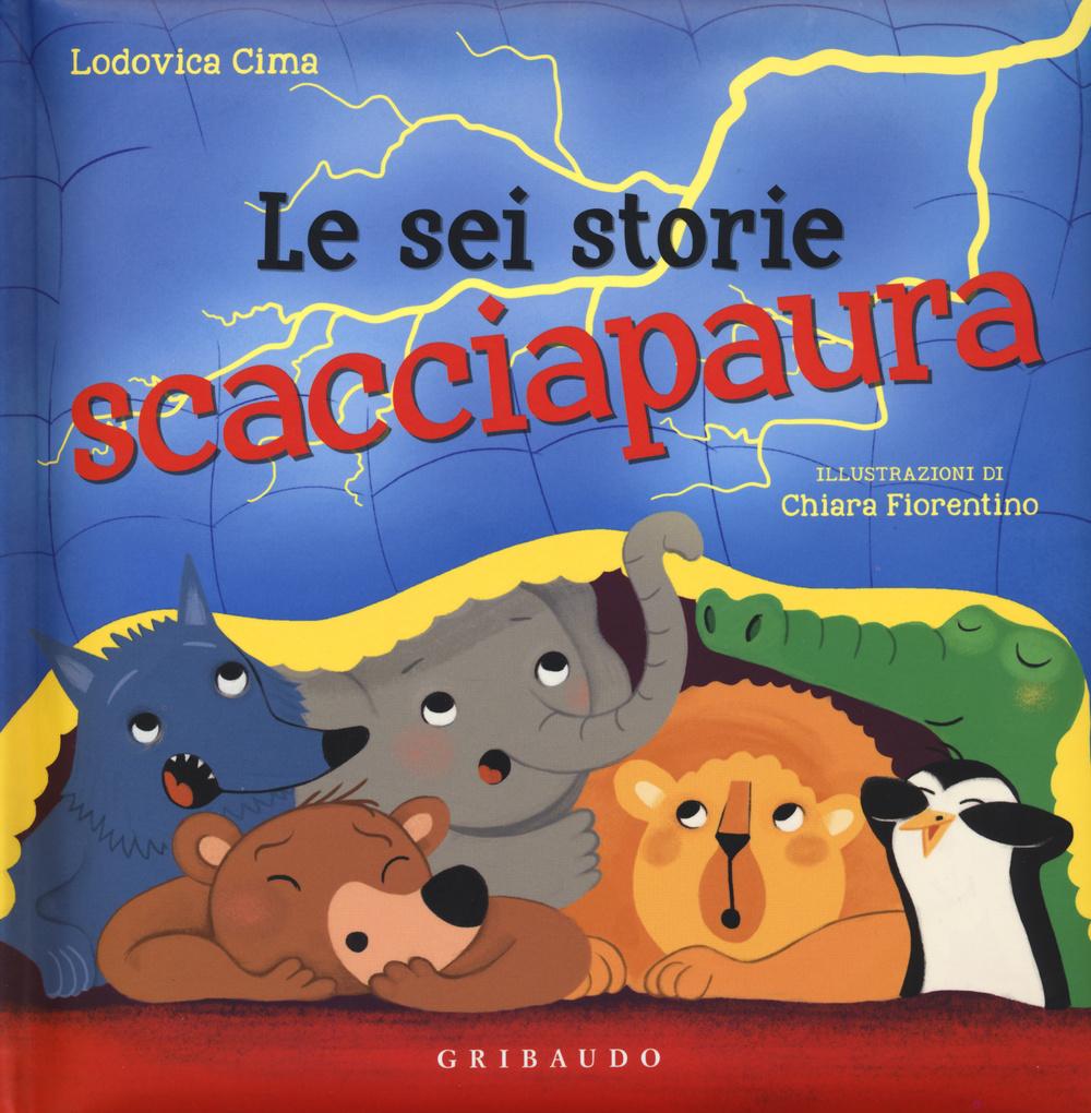 SEI STORIE SCACCIAPAURA (LE) - 9788858014530