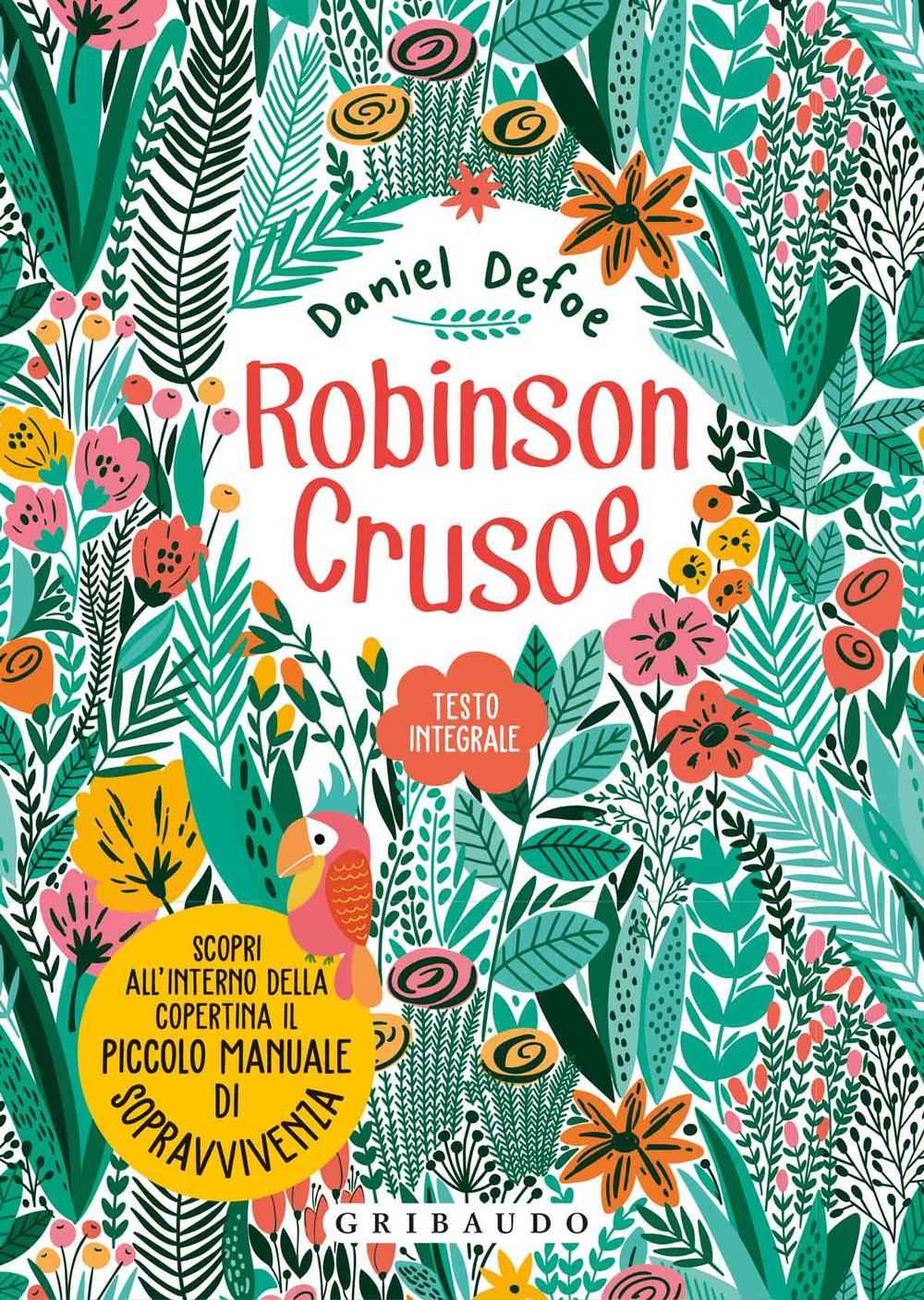 Robinson Crusoe. Ediz. integrale. Con Poster
