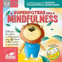 SUPERPOTERE DELLA MINDFULNESS 3 - 6 ANNI