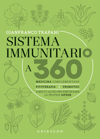 SISTEMA IMMUNITARIO A 360 - MEDICINA COMPLEMENTARE FITOTERAPIA PROBIOTICI di TRAPANI...