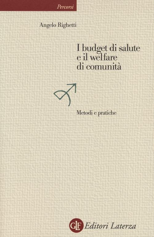 BUDGET DI SALUTE E IL WELFARE DI COMUNITÀ. METODI E PRATICHE (I) - 9788858106228