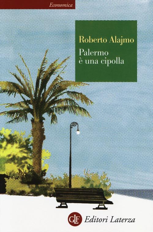 PALERMO È UNA CIPOLLA - 9788858109748