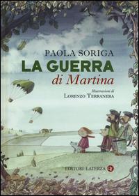 GUERRA DI MARTINA di SORIGA P. - TERRANERA L.