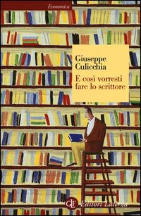 Copertina del Libro: E così vorresti fare lo scrittore