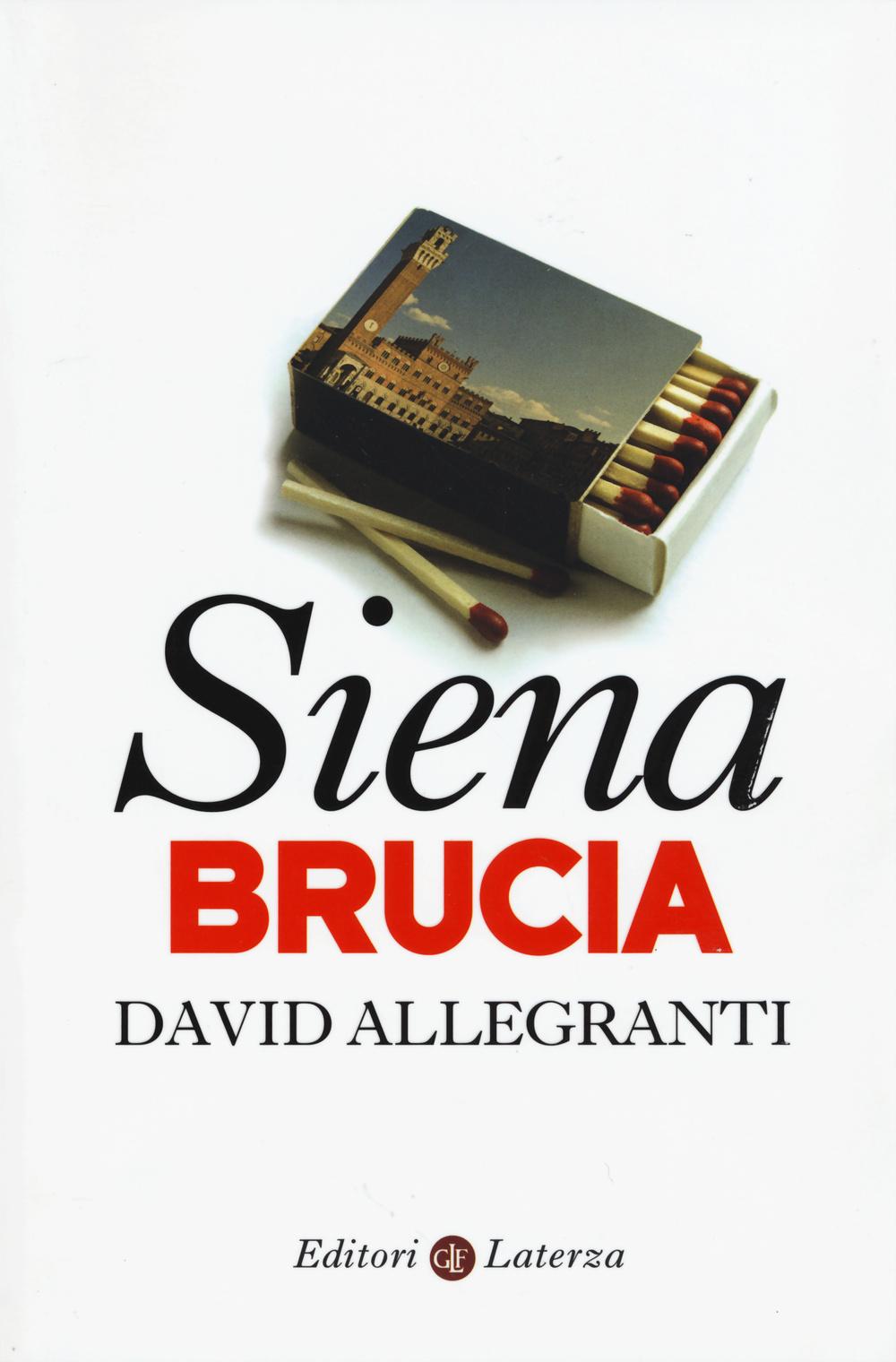 SIENA BRUCIA - 9788858119723